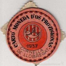Reproduções notas e moedas: CARTÓN MONEDA DE USO PROVISIONAL CORNELLA DE LLOBREGAT BARCELONA 1937 SELLO 1 PESETA REPÚBLICA. Lote 58225750