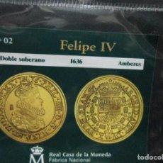 Reproducciones billetes y monedas: DOBLE SSOBERANO 1636 FELIPEIV AMBERES COLECCION DEL REAL AL LA PESETA. Lote 64399711