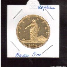 Reproducciones billetes y monedas: 100 PESETAS DE CON BAÑO DE ORO 1870 LA QUE VEZ REPRODUCCION. Lote 64619423