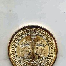 Reproducciones billetes y monedas: MONEDA REPRODUCCIÓN, REPLICA, EKL EL PAIS ~ 4 EXCELENTES ~ REYES CATÓLICOS ~ BAÑO DE ORO EL PAIS. Lote 212829562