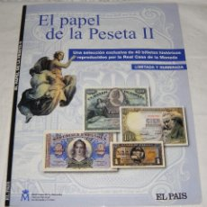 Reproducciones billetes y monedas: EL PAPEL DE LA PESETA II. CON COLECCIÓN DE 76 BILLETES (REPRODUCCIONES). Lote 75250995