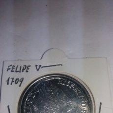 Reproducciones billetes y monedas: REPRODUCCIÓN EN BAÑO DE PLATA DE FELIPE V 1709. Lote 201545516