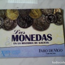 Reproducciones billetes y monedas: MONEDAS EN LA HISTORIA DE GALICIA INCOMPLETA. Lote 91233900