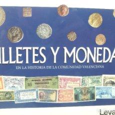 Reproducciones billetes y monedas: COLECCION COMPLETA¡¡ MONEDAS Y BILLETES EN LA HISTORIA DE LA COMUNIDAD VALENCIANA - LEVANTE 1997. Lote 131694554