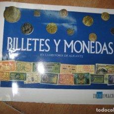 Reproducciones billetes y monedas: ALBUM DE MONEDAS Y BILLETES DE HISTORIA DE ALICANTE INFORMACION CON TODOS LOS BILLETES. Lote 94427846