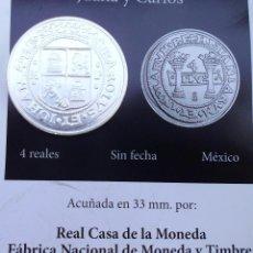 Reproducciones billetes y monedas: 4 REALES SIN FECHA MEXICO DE JUANA Y CARLOS CON BAÑO DE PLATA PURA ACUÑADA LA REAL CASA D LA MONEDA. Lote 94516630
