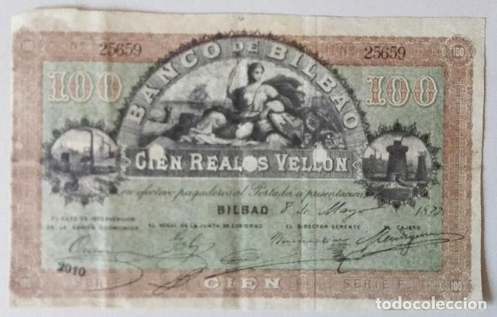 FACSIMIL DE BILLETE DE 100 REALES DE VELLÓN, BILBAO 8 DE MAYO DE 1873 (Numismática - Reproducciones)