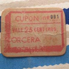 Reproducciones billetes y monedas: CUPÓN VALE 25 CÉNTIMOS ORCEGA. Lote 98063103