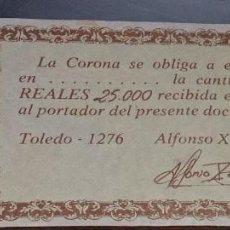Reproducciones billetes y monedas: REPRODUCCION PAGARE 250000 REALES TOLEDO 1276 - ALFONSO X EL SABIO. Lote 104181027
