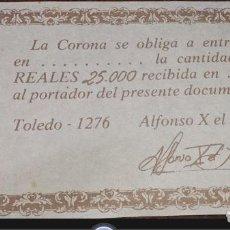 Reproducciones billetes y monedas: REPRODUCCION PAGARE 250000 REALES TOLEDO 1276 - ALFONSO X EL SABIO / L2. Lote 104181063