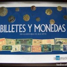 Reproducciones billetes y monedas: COLECCION COMPLETA DE REPRODUCCIONES DE MONEDAS Y BILLETES EN LA HISTORIA DE ALICANTE. Lote 104249939