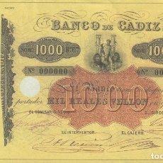 Reproductions billets et monnaies: BILLETE DE EL PAPEL DE LA PESETA II - MIL REALES VELLON - BANCO DE CADIZ / MUNDI-BILLETE-11. Lote 105876931