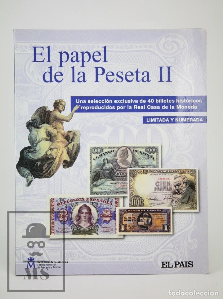 COLECCIÓN 40 FACSÍMILES DE BILLETES ESPAÑOLES - EL PAPEL DE LA PESETA II - FNMT / EL PAÍS, 2002 (Numismática - Reproducciones)