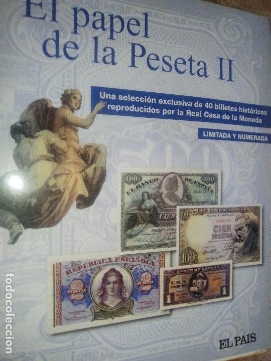 EL PAPEL DE LA PESETA UNA SELECCION EXCLUSIVA DE 40 BILLETES HISTORICOS COMPLETA EL PAIS FNMT (Numismática - Reproducciones)