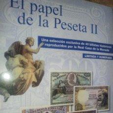 Reproducciones billetes y monedas: EL PAPEL DE LA PESETA UNA SELECCION EXCLUSIVA DE 40 BILLETES HISTORICOS COMPLETA EL PAIS FNMT. Lote 114531515