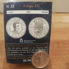 Reproducciones billetes y monedas: DEL REAL A LA PESETA, N°32. 8 REALES, 1663, FELIPE V, MADRID, FNMT. REPRODUCCIÓN BAÑADA EN PLATA.. Lote 114663256