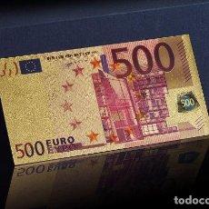 Reproducciones billetes y monedas: BILLETE DE 500 EUROS LAMINADO EN ORO 24KT - EUROPA EUROS. Lote 128078866