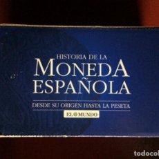 Reproducciones billetes y monedas: COLECCION COMPLETA HISTORIA DE LA MONEDA ESPAÑOLA DESDE SU ORIGEN HASTA LA PESETA (EL MUNDO). Lote 140039350