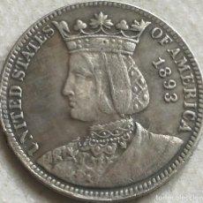 Reproduções notas e moedas: RÉPLICA MONEDA REINA ISABEL LA CATÓLICA. EXPOSICIÓN COLOMBINA. 25 CÉNTIMOS. 1893. ESTADOS UNIDOS. Lote 141531706