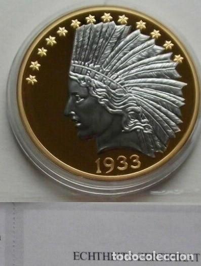 BONITA REPLICA DEL GOLD INDIAN EAGLE 1933 TEN DOLLARS PROCEDENTE DE ESTADOS UNIDOS EDICION LIMITADA (Numismática - Reproducciones)
