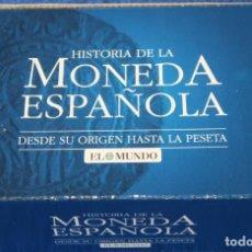 Reproducciones billetes y monedas: HISTORIA DE LA MONEDA ESPAÑOLA - DESDE SUS ORÍGENES HASTA LA PESETA - EL MUNDO. Lote 159428106