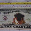 Reproducciones billetes y monedas: BILLETE EEUU CONMEMORATIVO. DÓLAR. GRADUACIÓN ESTUDIANTES UNIVERSIDAD. DÓLARES. PERFECTO.. Lote 160364766