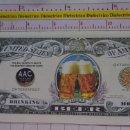 Reproducciones billetes y monedas: BILLETE EEUU CONMEMORATIVO. DÓLAR. CERVEZA. DÓLARES. PERFECTO.. Lote 160365118