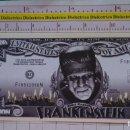 Reproducciones billetes y monedas: BILLETE EEUU CONMEMORATIVO. DÓLAR. FRANKENSTEIN. DÓLARES. PERFECTO.. Lote 160365978