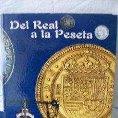 Reproducciones billetes y monedas: DEL REAL A LA PESETA-EL PAIS-AÑO 2002. Lote 165321842