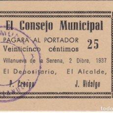 Reproducciones billetes y monedas: BILLETE DE 25 CENTIMOS DE VILLANUEVA DE LA SERENA DEL AÑO 1937 SIN CIRCULAR (MUY RARO) . Lote 165367446