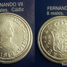 Reproducciones billetes y monedas: REPRODUCCION DE UNA MONEDA DE FERNANDO VII 8 REALES 1812 CECA CADIZ FNMT. Lote 167916688