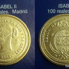 Reproducciones billetes y monedas: REPRODUCCION DE UNA MONEDA DE ISABEL II 100 REALES 1855 CECA MADRID FNMT. Lote 167917248