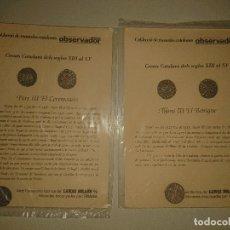Reproducciones billetes y monedas: LOTE DE 2 REPRODUCCIONES DE MONEDAS CATALANAS ANTIGUAS , LEER DESCIPCION. Lote 176470645