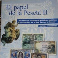 Reproducciones billetes y monedas: EL PAPEL DE LA PESETA I. Lote 177636979