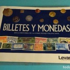 Reproducciones billetes y monedas: REPRODUCCIÓN DE 35 MONEDAS Y FACSÍMIL DE 112 BILLETES. BILLETES Y MONEDAS EN LA HISTORIA C. VALENCIA. Lote 178131882
