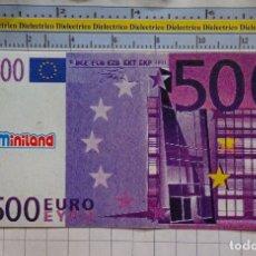 Reproducciones billetes y monedas: BILLETE DE JUGUETE. FACSÍMIL REPRODUCCIÓN MINILAND. 500 EUROS. PVC JUEGO. 589. Lote 180124325