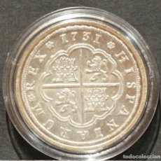 Reproducciones billetes y monedas: REPRODUCCIÓN MONEDA PLATA 8 REALES 1731 SEVILLA FELIPE V ESPAÑA METAL CON BAÑO DE PLATA PURA. Lote 189133026