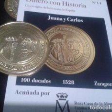 Reproducciones billetes y monedas: MONEDA JUANA Y CARLOS 100 DUCADOS 1528 ZARAGOZA BAÑO DE ORO PURO A 42 MM CON CERTIFICADO FNMT. Lote 189592751
