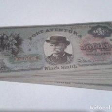 Reproducciones billetes y monedas: BILLETE PORT AVENTURE ( ONE DOLLAR - BLACK SMITH ) 1997 ESPECTACULO FORT FRENZEE SIN USAR NUEVO. Lote 192076281