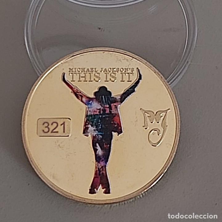 Reproducciones billetes y monedas: EL REY DEL POP MICHAEL JACKSON, MONEDA CONMEMORATIVA DE SU ÚLTIMO TRABAJO. THIS IS IT. - Foto 4 - 197480235