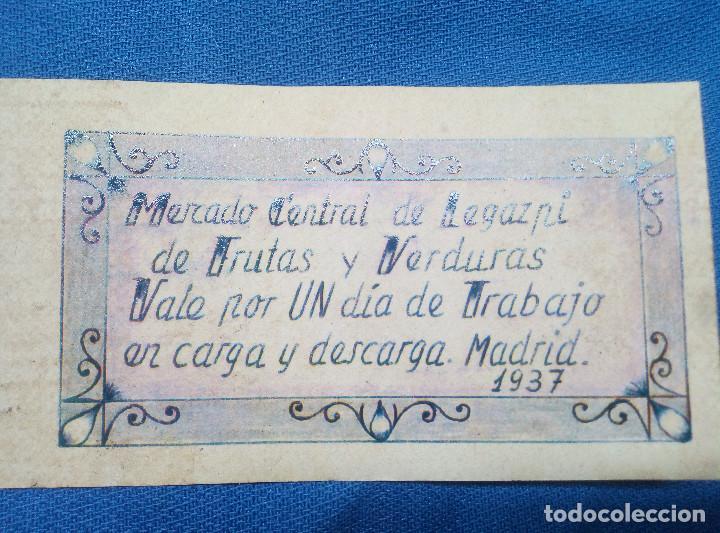 BILLETE LOCAL MERCADO CENTRAL DE LEGAZPI DE FRUTAS Y VERDURAS 1937 POR UN DIA DE TRABAJO ( MADRID ) (Numismática - Reproducciones)