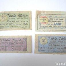 Reproducciones billetes y monedas: LOTE 4 CUPON VALE ACCION CATOLICA AYUDA AMERICANA AUXILIO MENORCA FERRERIES - COMIDA PAN LECHE QUESO. Lote 209866207