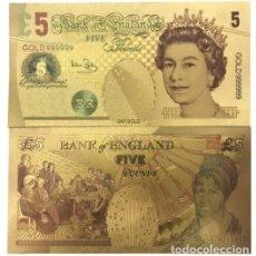 Reproducciones billetes y monedas: GRAN BRETAÑA - 5 LIBRAS CONMEMORATIVOS - COLOREADO, PAPEL ALUMINIO BAÑADO EN ORO - COLECCIONABLES. Lote 210146906