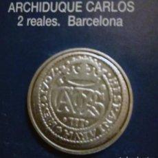 Reproducciones billetes y monedas: 2 REALES ARCHIDUQUE CARLOS -BARCELONA. Lote 213439361