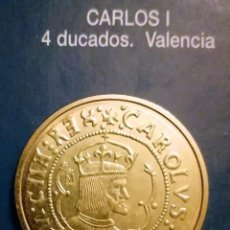 Reproducciones billetes y monedas: 4 DUCADOS CARLOS I. Lote 213439383