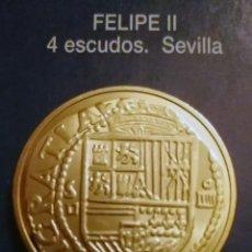 Reproducciones billetes y monedas: 4 ESCUDOS FELIPE II. Lote 213439436