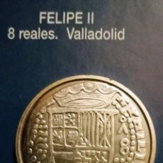 Reproducciones billetes y monedas: 8 REALES FELIPE II. Lote 213439650