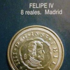 Reproducciones billetes y monedas: 8 REALES FELIPE IV. Lote 213439695