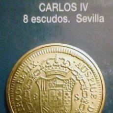 Reproducciones billetes y monedas: 8 ESCUDOS CARLOS IV SEVILLA. Lote 214602646