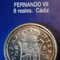 Reproducciones billetes y monedas: 8 REALES FERNANDO VII CADIZ. Lote 214615117
